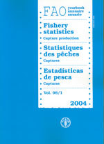 Couverture de l'ouvrage Yearbook of fishery statistics 2004. Capture production, Vol. 98/1 (Fisheries series N° 72 & statistics series N° 190) Trilingual (En/Fr/Es)