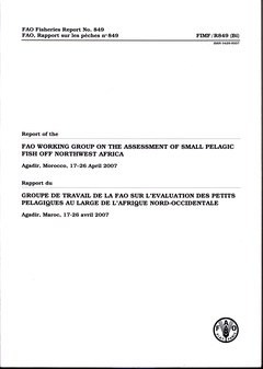 Couverture de l'ouvrage Report of the FAO working group on the assessment of small pelagic fish off  Northwest Africa