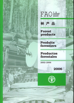 Couverture de l'ouvrage Yearbook of forest products 2002-2006 (FAO forestry series N° 41, FAO statistics series N° 195) Multilingual (En/Fr/ Es/Ar/Ch/) 2006