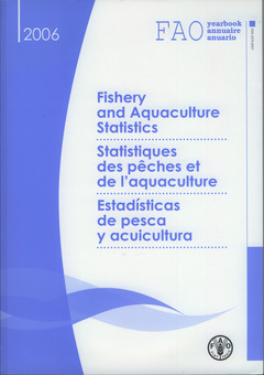 Couverture de l'ouvrage FAO yearbook. Fishery and aquaculture statistics 2006, trilingual with CD-ROM