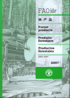 Couverture de l'ouvrage Yearbook of forest products 2003-2007 (FAO forestry series N° 42, FAO statistics series N° 196) Multilingual (En/Fr/ Es/Ar/Ch) 2007