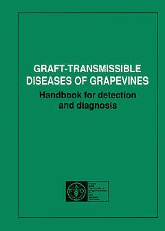 Couverture de l'ouvrage Graft transmissible diseases of grapewines