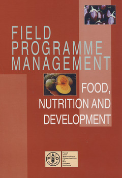 Couverture de l'ouvrage Field programme management: food, nutrition & development