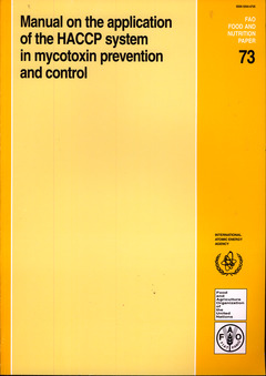 Couverture de l'ouvrage Manual on the application of the HACCP system in mycotoxin prevention & control
