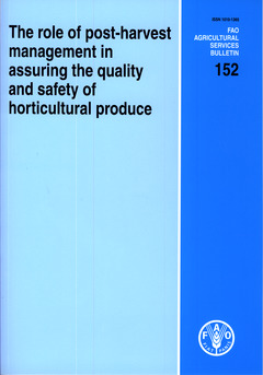 Couverture de l'ouvrage The role of post-harvest management in assuring the quality and safety of horticultural produce