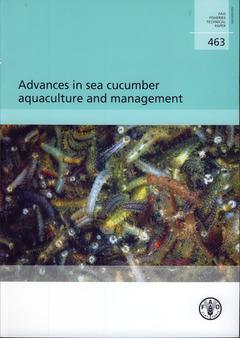 Couverture de l'ouvrage Advances in sea cucumber aquaculture and management