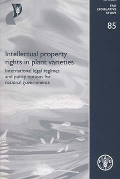 Couverture de l'ouvrage Intellectual property rights in plant varieties