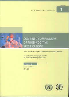 Couverture de l'ouvrage Combined compendium of food additives specifications. Joint FAO/WHO expert committee on food additives. All specifications monographs, Food additives E-O