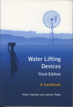 Couverture de l'ouvrage Water lifting devices. A handbook for users & choosers