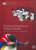 Couverture de l'ouvrage Nutrition education in primary schools. A planning guide for curriculum development. Volume 1 : The reader. Volume 2 : The activities