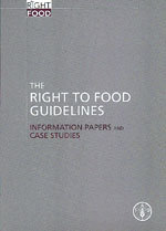 Couverture de l'ouvrage Right to food guidelines. Information papers and case studies