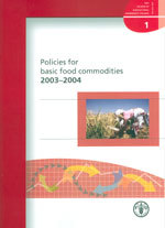 Couverture de l'ouvrage Policies for basic food commodities 2003-2004