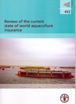 Couverture de l'ouvrage Review of the current state of world aquaculture insurance