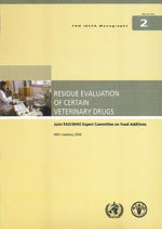 Couverture de l'ouvrage Residue evaluation of certain veterinary drugs
