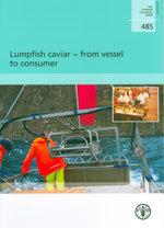 Couverture de l'ouvrage Lumpfish caviar, from vessel to consumer