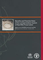 Couverture de l'ouvrage Benefits & potential risks of the lactoperoxidase system of raw milk preservation
