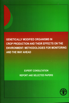 Couverture de l'ouvrage Genetically modified organisms in crop production & their effects on the environment