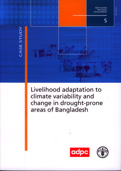 Couverture de l'ouvrage Livelihood adaptation to climate variability and change in drought-prone areas of Bangladesh