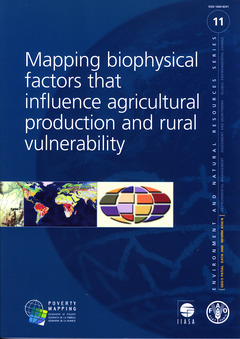 Couverture de l'ouvrage Mapping biophysical factors that influence agricultural production and rural vulnerability
