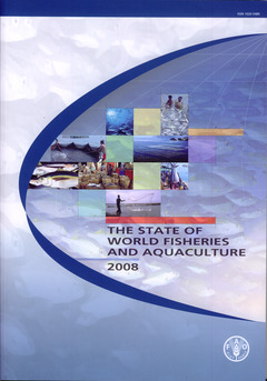 Couverture de l'ouvrage The state of world fisheries and aquaculture 2008 (with CD-ROM)