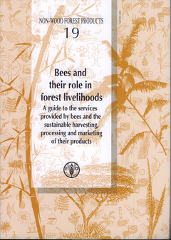 Couverture de l'ouvrage Bees and their role in forest livelihoods