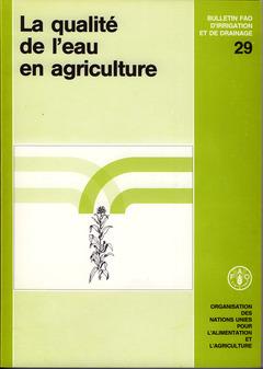 Couverture de l'ouvrage La qualité de l'eau en agriculture
