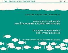 Couverture de l'ouvrage Méthodes simples pour l'aquaculture. Pisciculture continentale