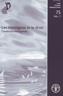 Couverture de l'ouvrage Les montagnes et le droit. Tendances émergentes (rév.)