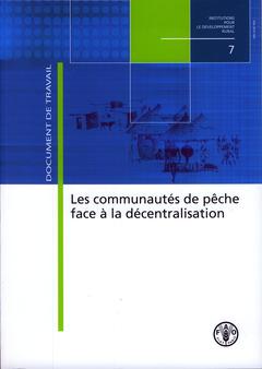 Couverture de l'ouvrage Communautés de pêche face à la décentralisation