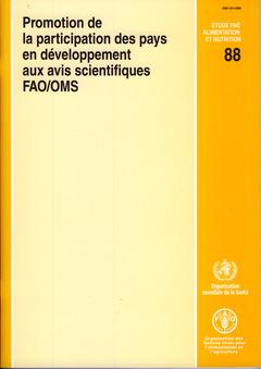 Couverture de l'ouvrage Promotion de la participation des pays en développement aux avis scientifiques Rapport d'une réunion conjointe FAO/OMS Belgrade (Serbie/Monténégro) 12-15/12/05