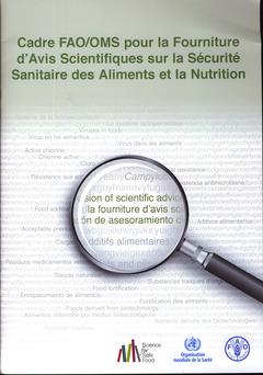 Couverture de l'ouvrage Cadre FAO/OMS pour la fourniture d'avis scientifiques sur la sécurité sanitaire des aliments et la nutrition