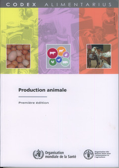 Couverture de l'ouvrage Production animale (Codex alimentarius)