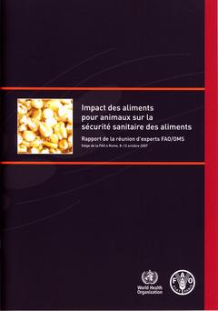 Couverture de l'ouvrage Impact des aliments pour animaux sur la sécurité sanitaire des aliments