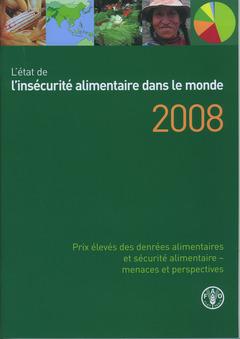 Couverture de l'ouvrage L'état de l'insécurité alimentaire dans le monde 2008