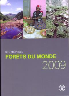 Couverture de l'ouvrage Situation des forêts du monde 2009