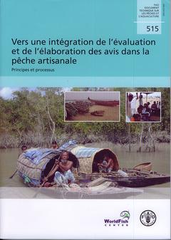 Couverture de l'ouvrage Vers une intégration de l'évaluation et de l'élaboration des avis dans la pêche artisanale