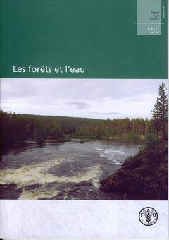 Couverture de l'ouvrage Les forêts et l'eau