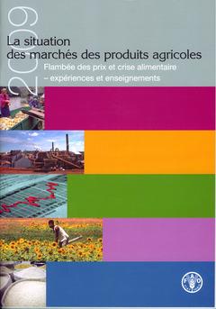 Couverture de l'ouvrage La situation des marchés de produits agricoles 2009.