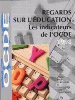 Couverture de l'ouvrage Regards sur l'éducation. Les indicateurs de l'OCDE 1998