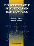 Couverture de l'ouvrage Differentiable functions on bad domains