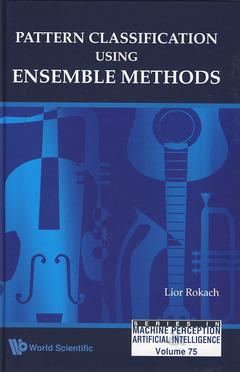 Couverture de l'ouvrage Pattern classification using ensemble methods (Series in machine perception artificial intelligence, Vol. 75)