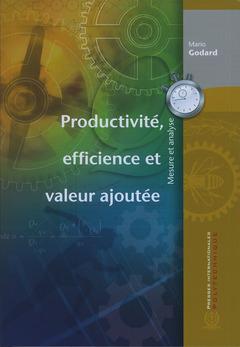 Couverture de l'ouvrage Productivité, efficience et valeur ajoutée