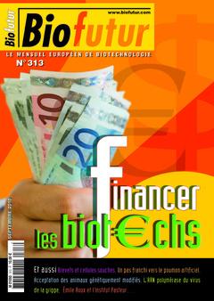 Couverture de l'ouvrage Biofutur N° 313 : financer les biotechs (septembre 2010)