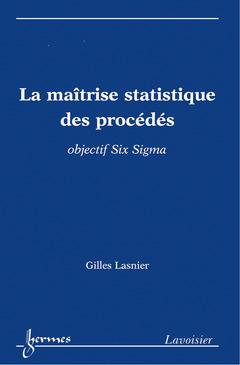 Couverture de l'ouvrage La maîtrise statistique des procédés