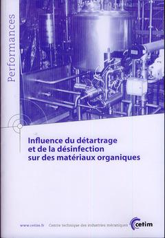 Couverture de l'ouvrage Influence du détartrage et de la désinfection sur des matériaux organiques