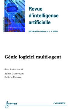 Couverture de l'ouvrage Génie logiciel multi-agent (Revue d'intelligence artificielle RSTI série RIA Vol. 24 N° 5/Septembre-Octobre 2010)