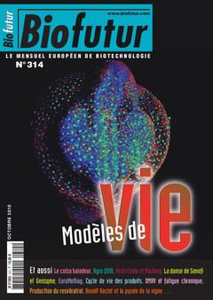 Couverture de l'ouvrage Biofutur N° 314 : Modèles de vie (Octobre 2010)