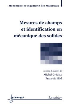 Couverture de l'ouvrage Mesures de champs et identification en mécanique des solides