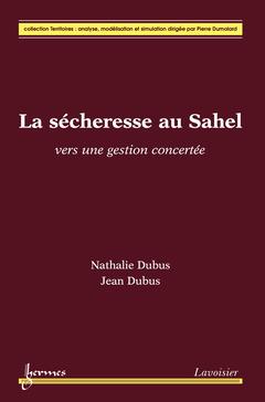 Couverture de l'ouvrage La sécheresse au Sahel