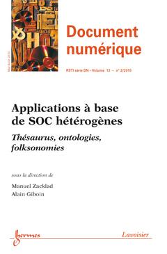 Couverture de l'ouvrage Applications à base de SOC hétérogènes (Document numérique RSTI série DN Vol.13 N° 2/Mai-Août 2010)